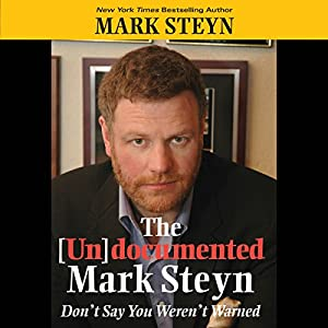 The Undocumented Mark Steyn Audiobook