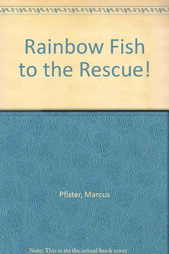 Librarika rainbow fish to the rescue for Rainbow fish to the rescue