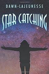 Star Catching Paperback