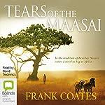 Tears of the Maasai | Frank Coates