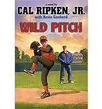 Wild Pitch (Cal Ripken, Jr.S All Stars) - Street Smart
