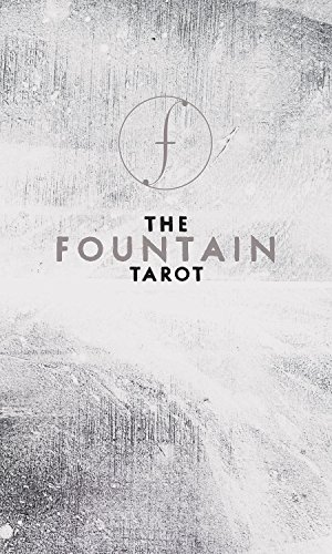 The Fountain Tarot: Illustrated Deck and Guidebook