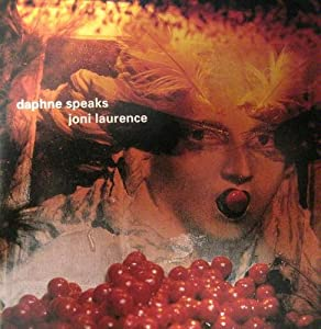 Joni Laurence - Daphne Speaks - Amazon.com Music