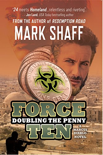 Force Ten: Doubling the Penny by [Shaff, Mark]