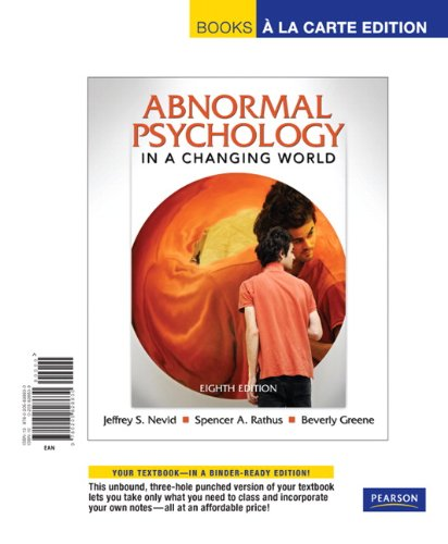 Abnormal Psychology in a Changing World, Books a la Carte Edition (8th Edition)