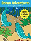 Ocean Adventures: Sea Creatures and Ocean Animals Coloring Book for Kids, 2X Coloring Pages (Ocean Coloring Books) (Volume...