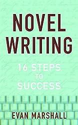 Novel Writing: 16 Steps to Success