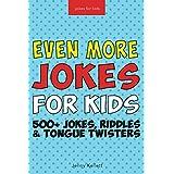Jokes for Kids: Even More Funny Jokes for Kids: Joke Books for Kids