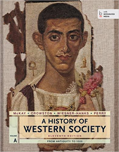 A history of western society volume a from antiquity to 1500 john a history of western society volume a from antiquity to 1500 eleventh edition fandeluxe Choice Image