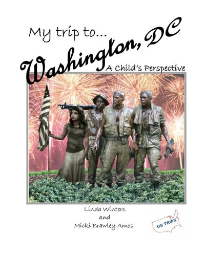 My Trip to Washington, D.C.: A Child's Perspective PDF
