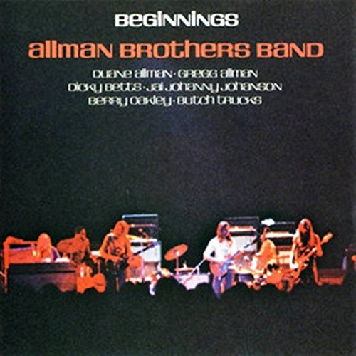 Allman Brothers Band / Beginnings (2 LP Set) Partial Tracklist: Don't Want You No More. It's Not My Cross To Bear. Black Hearted Woman. Troubles No More. Every Hungry Woman. Dreams I'll Never See. Whipping Post & 6 More
