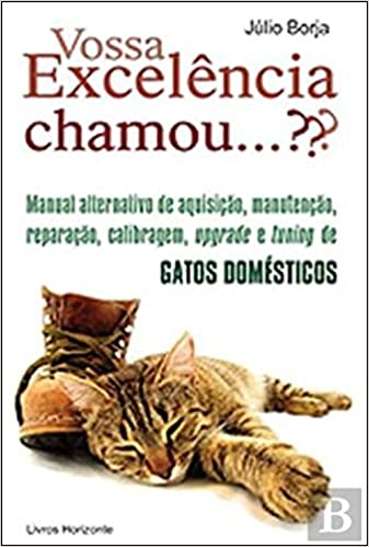 Vossa Excelência Chamou...??? (Portuguese Edition): Júlio Borja: 9789722415460: Amazon.com: Books