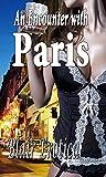 An Encounter With Paris