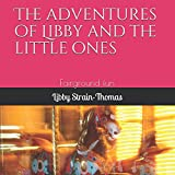 img - for The adventures of Libby and the little ones: Fairground fun book / textbook / text book
