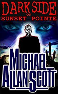 Dark Side Of Sunset Pointe by Michael Allan Scott ebook deal