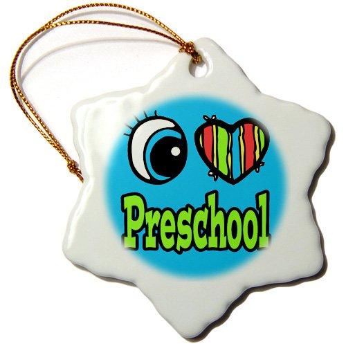 3-Inch Porcelain 3dRose orn/_106431/_1 Bright Eye Heart I Love Preschool-Snowflake Ornament