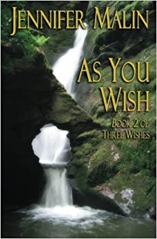 As You Wish by Jennifer Malin (2013-02-12)