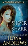 Silver Shark (Kinsmen Series Book 2)