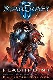 StarCraft II: Flashpoint by Christie Golden (2012-11-06)