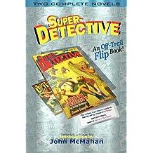 Super-Detective Flip Book: Two Complete Novels