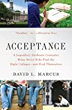img - for Acceptance: A Legendary Guidance Counselor Helps Seven Kids Find the Right Colleges--and Find Themselves book / textbook / text book