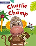 Charlie the Champ (An Alphaprints Picture Book)