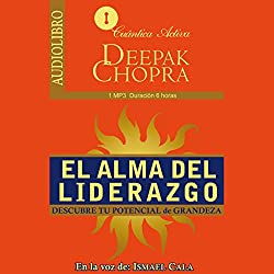 El Alma del Liderazgo [The Soul of Leadership]