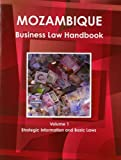 Mozambique Business Law Handbook, IBP USA, 1438770561
