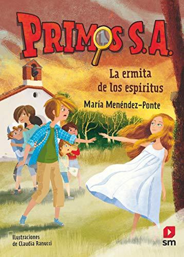 La ermita de los espíritus: 3 (Primos S. A.) por María Menéndez-Ponte,Claudia Ranucci