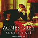 Agnes Grey Audiobook by Anne Brontë Narrated by Emilia Fox