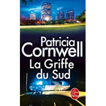 La Griffe du Sud (Thrillers) (French Edition)