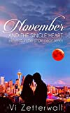 November and the Single Heart: A tale of mistrust, passion and a fabled blood moon