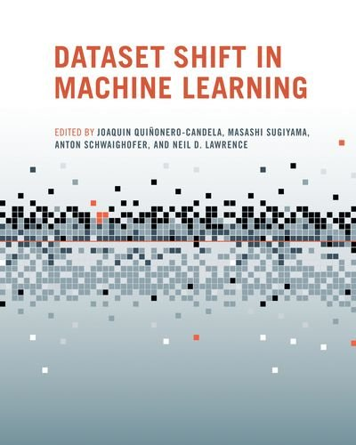 Dataset Shift in Machine Learning (Neural Information Processing series)