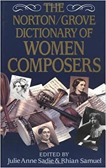 The Norton/grove Dictionary Of Woman Composers The Norton/grove Dictionary Of Woman Composers por Julie Anne Sadie epub