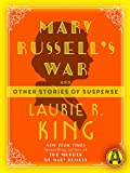 Mary Russell's War: And other stories of suspense (Mary Russell and Sherlock Holmes)