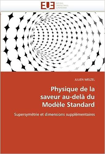 Livres gratuits Physique de la saveur au-delà du Modèle Standard: Supersymétrie et dimensions supplémentaires pdf ebook
