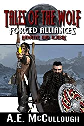 Tales of the Wolf - Forged Alliances: Hawkeye and Rjurik