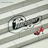 If You Leave Me Now & Other Hits by Chicago (2012-03-13)