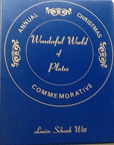 Wonderful World of Plates: Annual Christmas Commemorative with Collector's Price Guide