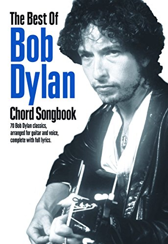 The Best of Bob Dylan Chord Songbook (Guitar Chord Songbook)