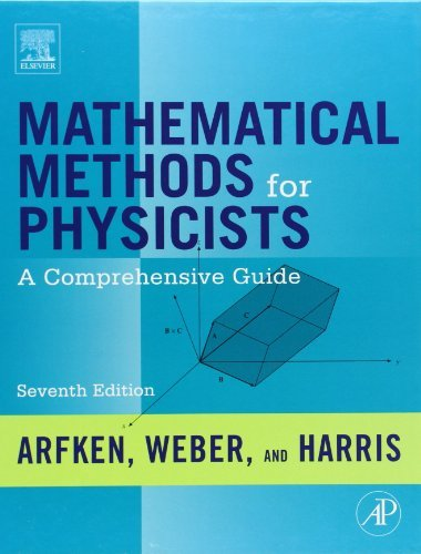 Mathematical Methods for Physicists, Seventh Edition: A Comprehensive Guide by George B. Arfken (2012-01-31)