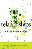 Image of Relationships: A Mess Worth Making
