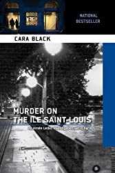Murder on the Ile Saint-Louis (An Aimee Leduc Investigation Book 7)