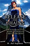 Release the Chains, R. Squires, 1496020669