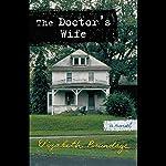 The Doctor's Wife | Elizabeth Brundage