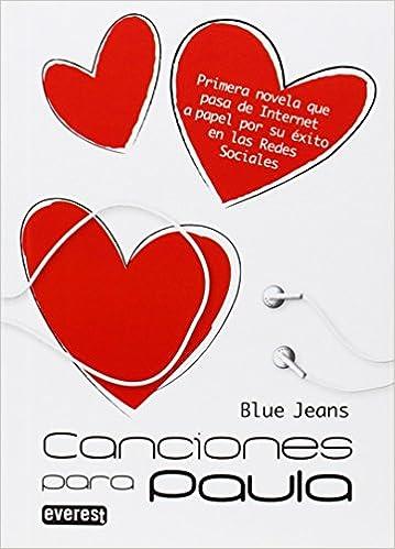 Canciones para Paula (Bolsillo Everest)deBlue Jeans