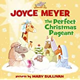 The Perfect Christmas Pageant (Everyday Zoo)