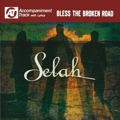 Bless The Broken Road (Accompaniment Track) by Curb