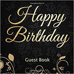 the guestbook of my 40 years happy birthday