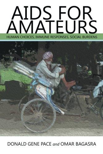 Read Online Aids for Amateurs: Human Choices, Immune Responses, Social Burdens pdf epub